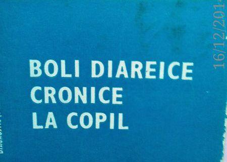 Boli diareice cronice la copil ,C. Iacob G.Palicari, M. Stanescu ,1987