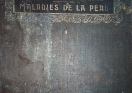 NOUVEAU TRAITE DE MEDECINE -MALADIES DE LA PEAU - BROUARDEL, GILBERT, THOINOT,1909