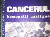 Cancerul hemopatii maligne , Vol. 10