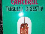 Cancerul tubului digestiv ,T. Curca , Ed. Medicala , 2001