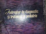Indreptar de diagnostic si tratament in pediatrie , C. Constantinescu, 1964